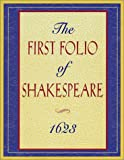 Shakespeare, William: The First Folio of Shakespeare, 1623