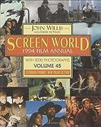 Screen World 1994, Vol. 45 by John Willis