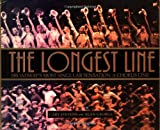 George, Alan: The Longest Line: Broadway's Most Singular Sensation  A Chorus Line