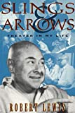 Lewis, Robert: Slings And Arrows: Theater In My Life (Applause Books)