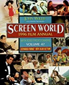 Screen World 1996, Vol. 47 (Screen World) by…