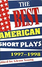 The Best American Short Plays 1997-1998 by…