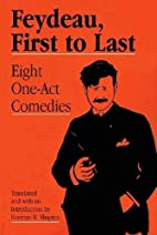 Feydeau, First to Last: Eight One-Act…