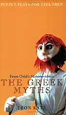 The Greek Myths: Puppet Plays for Children…