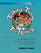 Talking Funny for Money : An Introduction to…