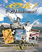 OK! The Story of Oklahoma!: A Celebration of&hellip;