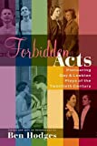 Hodges, Ben: Forbidden Acts: Pioneering Gay & Lesbian Plays of the Twentieth Century