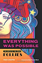 Everything Was Possible: The Birth of the…