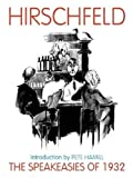 Hirschfeld, Al: The Speakeasies of 1932: Paperback
