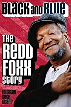 Black and Blue: the Redd Foxx Story by…