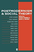 Postmodernism and Social Theory: The Debate…