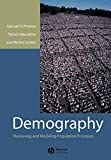 Preston, Samuel H.: Demography: Measuring and Modeling Population Processes