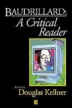 Baudrillard: A Critical Reader (Blackwell…