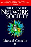 Castells, Manuel: The Rise of the Network Society