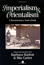 Imperialism and Orientalism: A Documentary…
