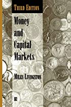 Money and Capital Markets by Miles…
