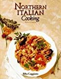 Caggiano, Biba: Northern Italian Cooking