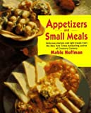 Hoffman, Mable: Appetizers and Small Meals