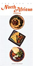 The North African Cooking (Book of...) by…