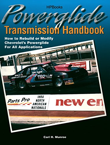 powerglide-transmission-handbook-how-to-rebuild-or-modify-chevrolets-powerglide-for-all-applications