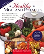 Healthy Meat and Potatoes by Charles Knight