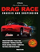 How to Build a Winning Drag Race Chassis and…