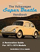 The Volkswagen Super Beetle Handbook HP1483:…