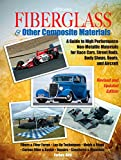Aird, Forbes: Fiberglass & Other Composite Materials: A Guide to High Performance Non-Metallic Materials for Race Cars, Street Rods, Body Shops, Boats, and Aircraft.