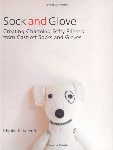 sock-and-glove-creating-charming-softy-friends-from-cast-off-socks-and-gloves