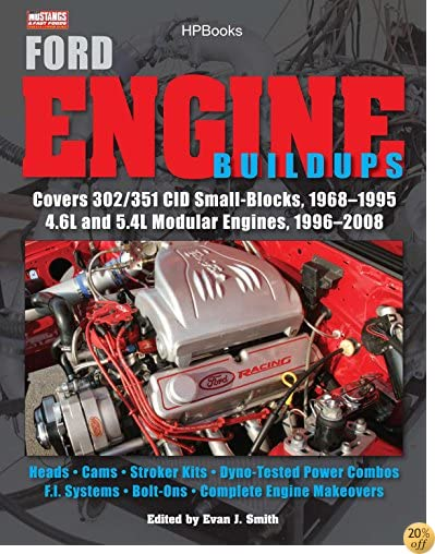 Ford Engine Buildups HP1531: Covers 302/351 CID Small-B