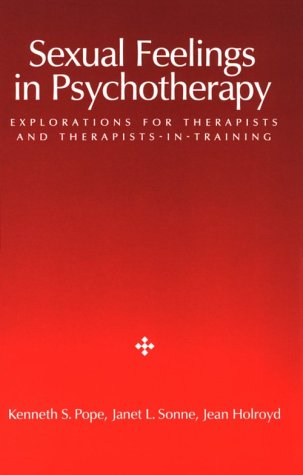 sexual-feelings-in-psychotherapy-explorations-for-therapists-and-therapists-in-training