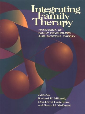 integrating-family-therapy-handbook-of-family-psychology-and-systems-therapy