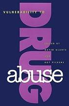 Vulnerability to Drug Abuse by Glantz
