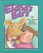 Elana's Ears, Or, How I Became the Best…