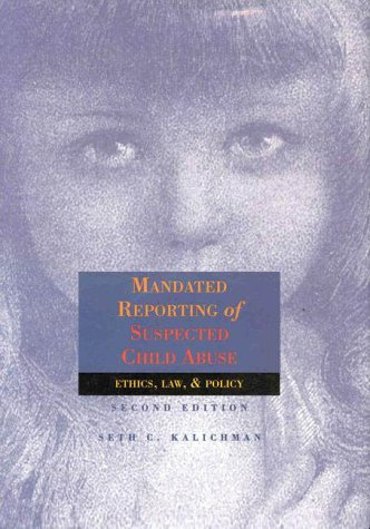 mandated-reporting-of-suspected-child-abuse-ethics-law-policy