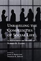 Unraveling the Complexities of Social Life:…