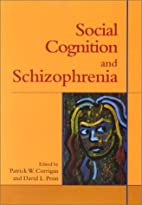 Social Cognition and Schizophrenia by…
