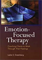 Emotion-Focused Therapy: Coaching Clients to…