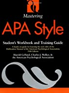 Mastering APA Style: Student's Workbook and…
