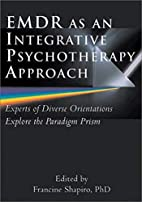 EMDR as an Integrative Psychotherapy…
