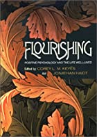 Flourishing: Positive Psychology and the…