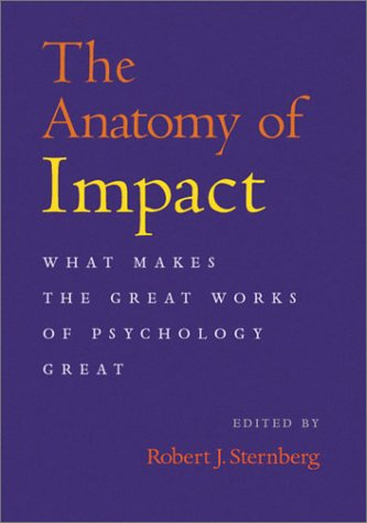 the-anatomy-of-impact-what-makes-the-great-works-of-psychology-great