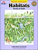 Evans, Joy: Habitats, Oceans and Ponds (Science Mini-Unit(grades 1-3))