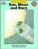 Moore, Jo Ellen: Sun, Moon and Stars (Science Mini-Units: Grades 1-3)