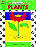 Moore, Jo Ellen: Learning About Plants (Emc808)