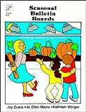 Evans, Joy: Seasonal Bulletin Boards