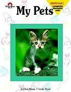 My Pets by Jo Ellen Moor