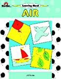 Norris, Jill: Learning about the Air