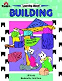 Norris, Jill: Learning about Building