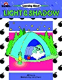 Norris, Jill: Learning about Light & Shadow